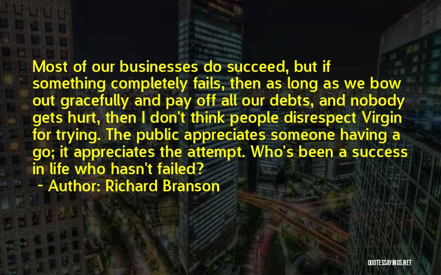 Fails In Life Quotes By Richard Branson