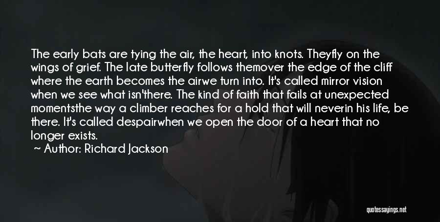 Fails In Life Quotes By Richard Jackson