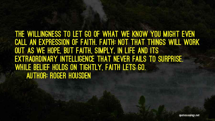 Fails In Life Quotes By Roger Housden