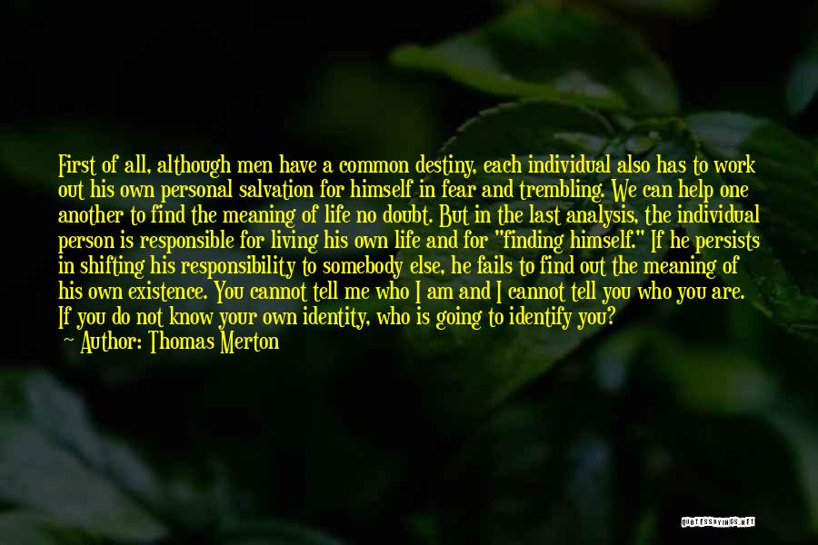 Fails In Life Quotes By Thomas Merton