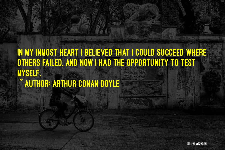 Failure And Opportunity Quotes By Arthur Conan Doyle