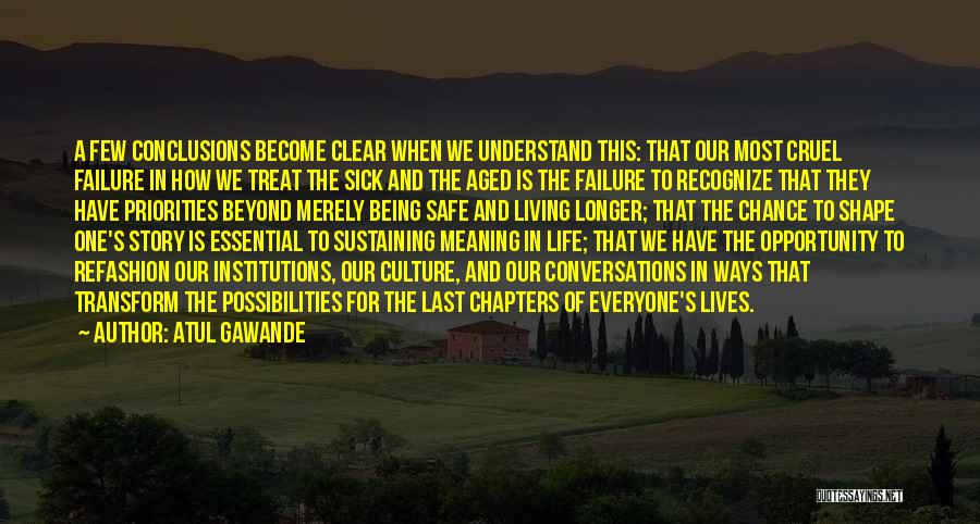 Failure And Opportunity Quotes By Atul Gawande