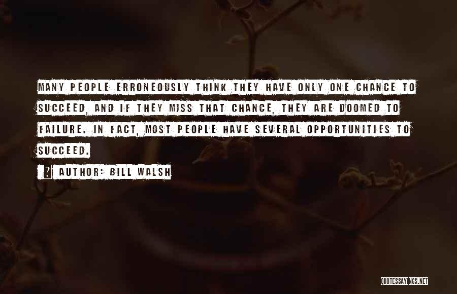 Failure And Opportunity Quotes By Bill Walsh