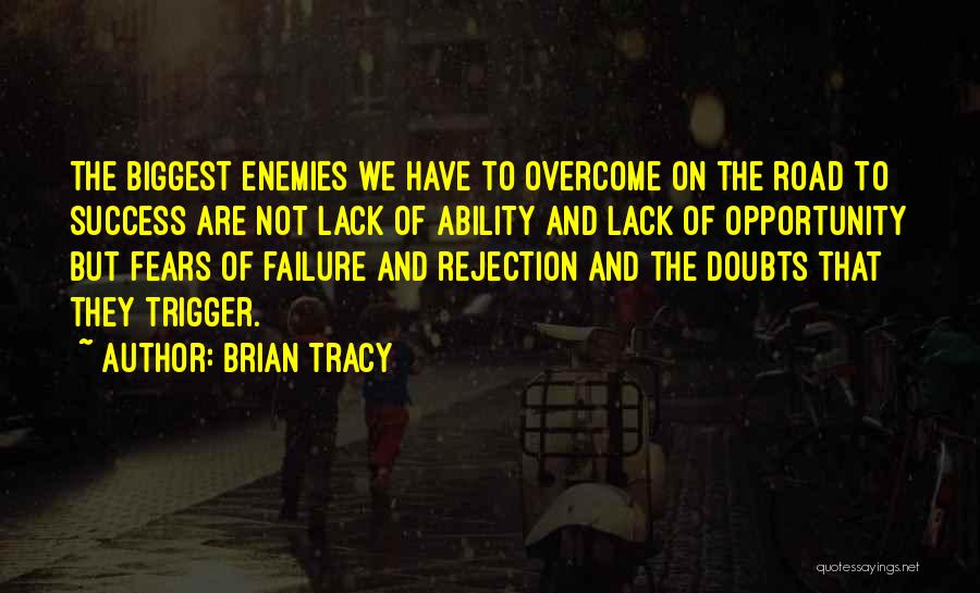 Failure And Opportunity Quotes By Brian Tracy
