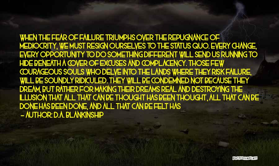Failure And Opportunity Quotes By D.A. Blankinship