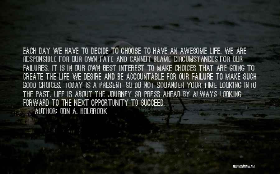 Failure And Opportunity Quotes By Don A. Holbrook