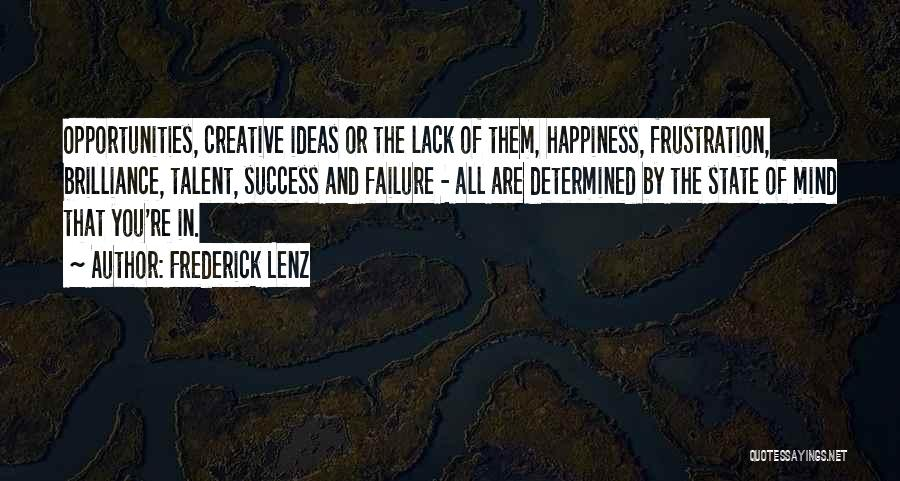 Failure And Opportunity Quotes By Frederick Lenz