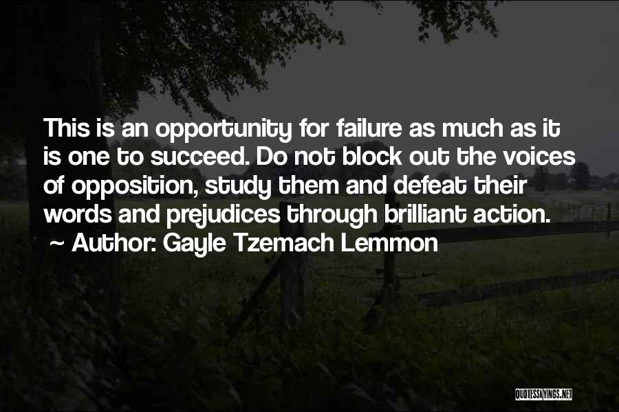 Failure And Opportunity Quotes By Gayle Tzemach Lemmon