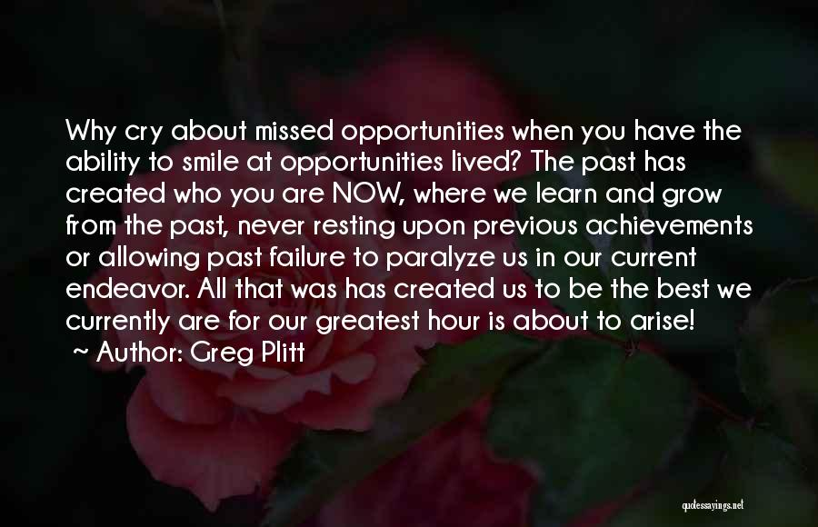 Failure And Opportunity Quotes By Greg Plitt