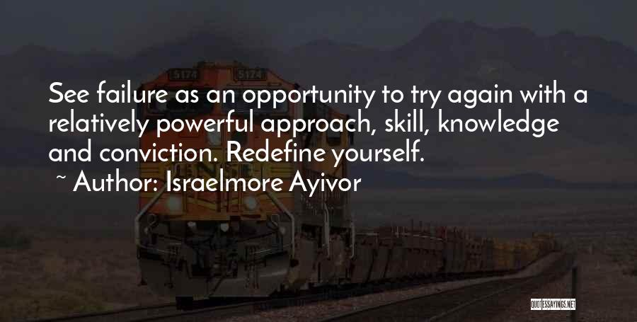 Failure And Opportunity Quotes By Israelmore Ayivor