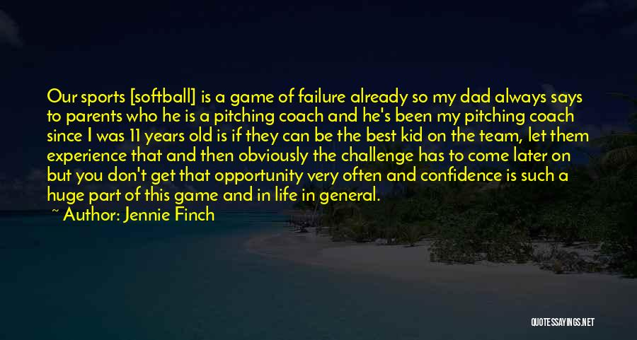 Failure And Opportunity Quotes By Jennie Finch