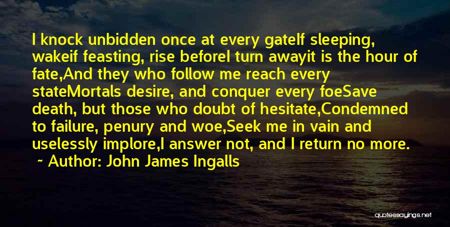 Failure And Opportunity Quotes By John James Ingalls