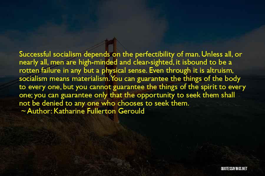 Failure And Opportunity Quotes By Katharine Fullerton Gerould