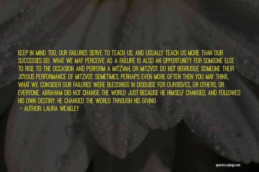 Failure And Opportunity Quotes By Laura Weakley