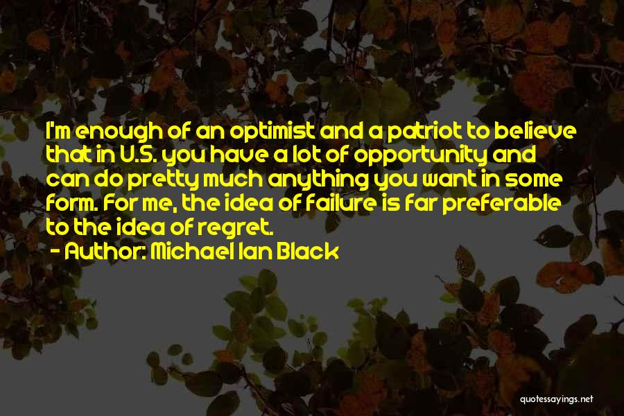 Failure And Opportunity Quotes By Michael Ian Black
