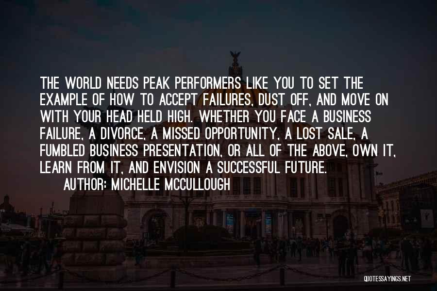 Failure And Opportunity Quotes By Michelle McCullough