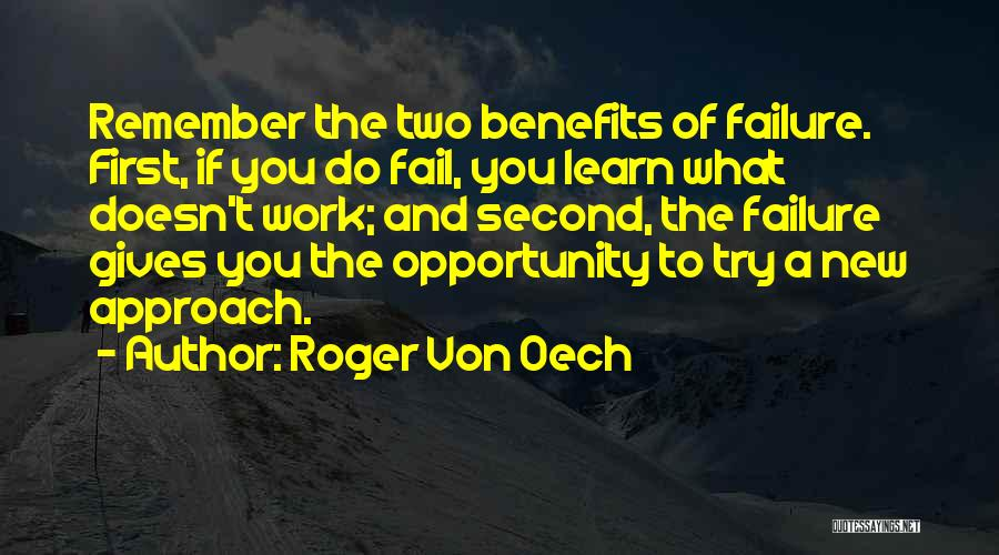 Failure And Opportunity Quotes By Roger Von Oech
