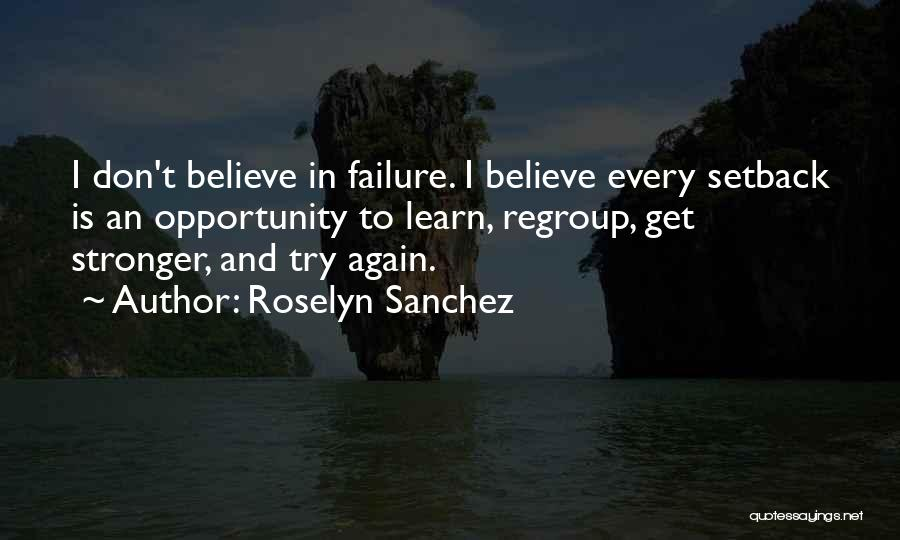 Failure And Opportunity Quotes By Roselyn Sanchez