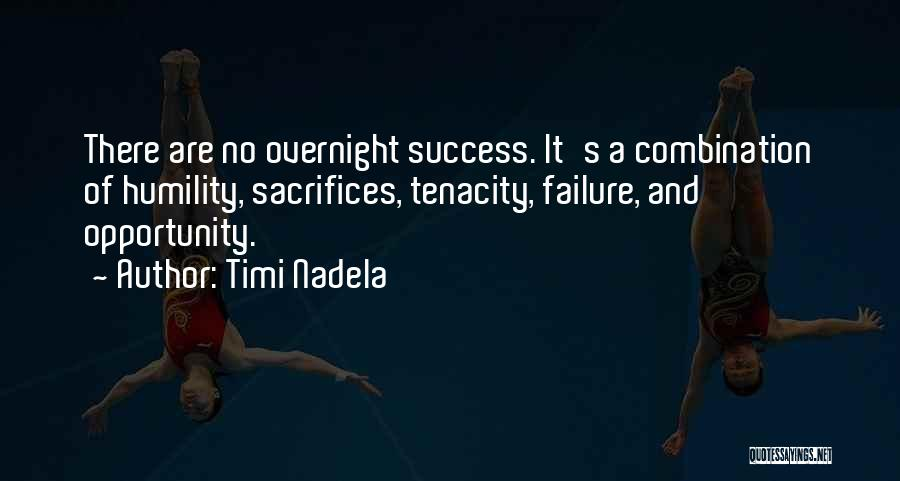 Failure And Opportunity Quotes By Timi Nadela