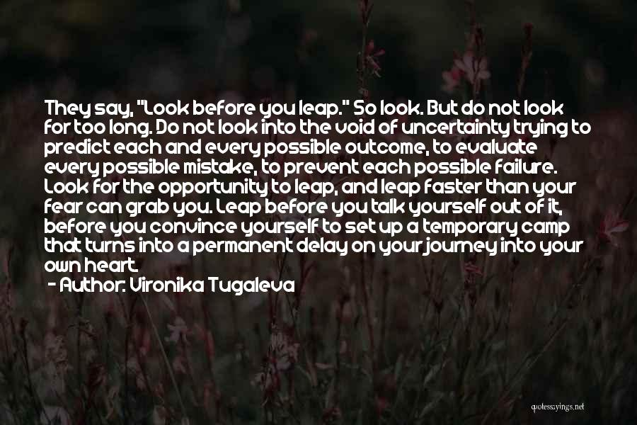 Failure And Opportunity Quotes By Vironika Tugaleva