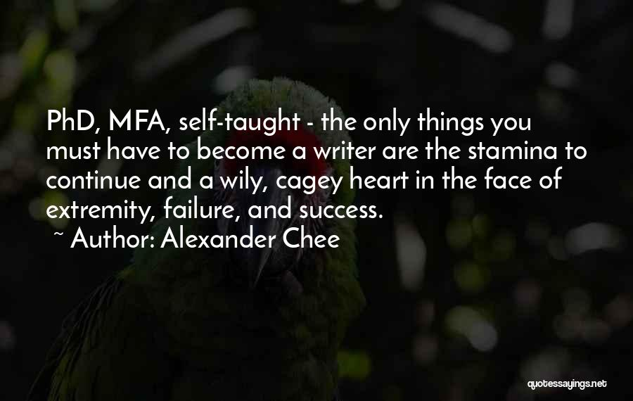 Failure And Success In Life Quotes By Alexander Chee