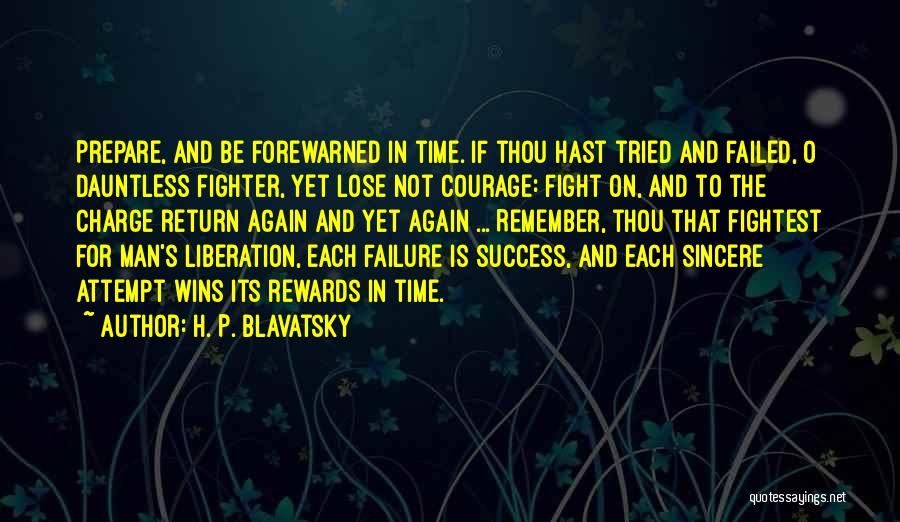 Failure And Success In Life Quotes By H. P. Blavatsky
