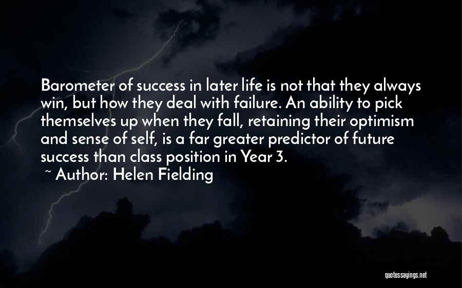 Failure And Success In Life Quotes By Helen Fielding
