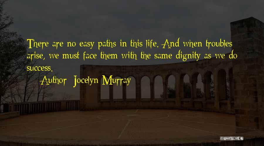 Failure And Success In Life Quotes By Jocelyn Murray