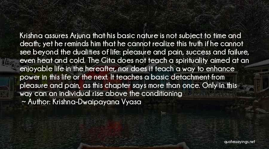 Failure And Success In Life Quotes By Krishna-Dwaipayana Vyasa