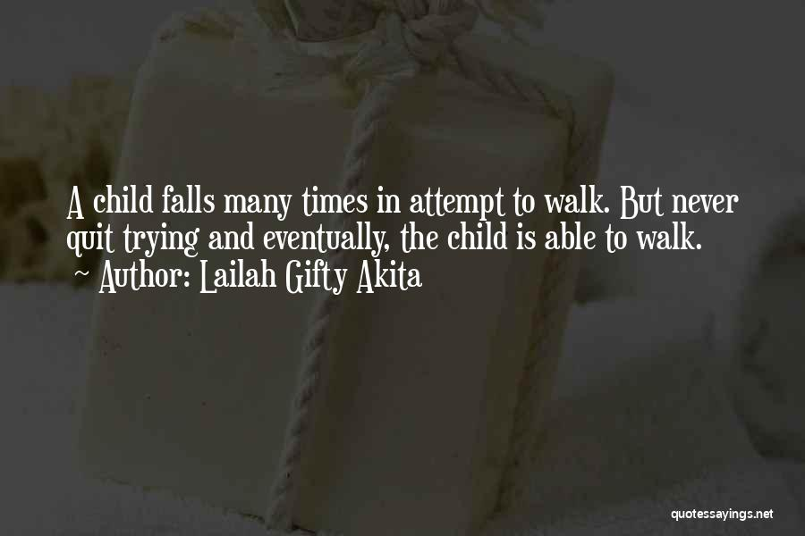 Failure And Success In Life Quotes By Lailah Gifty Akita