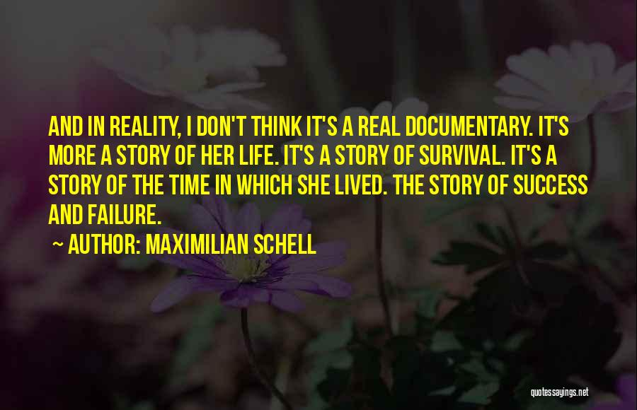 Failure And Success In Life Quotes By Maximilian Schell