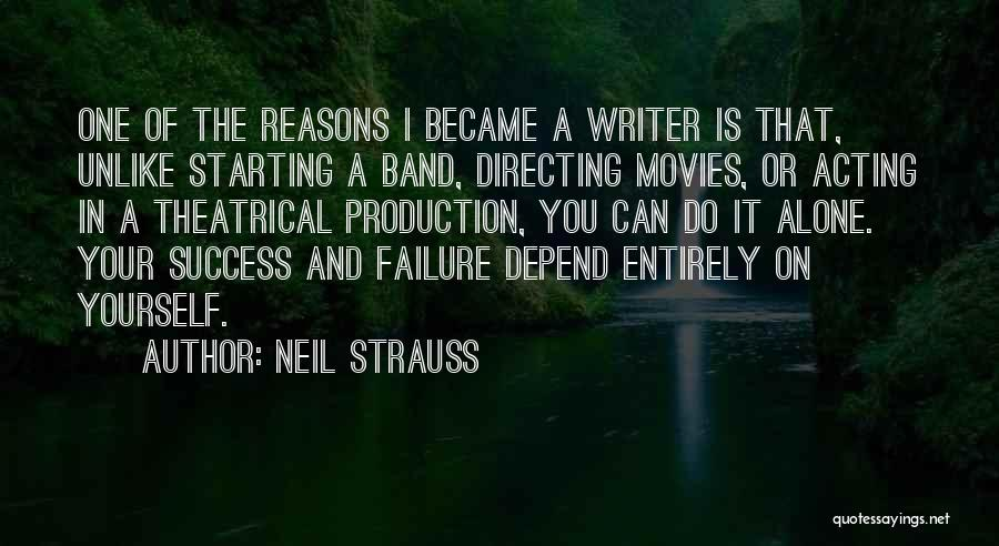 Failure And Success In Life Quotes By Neil Strauss