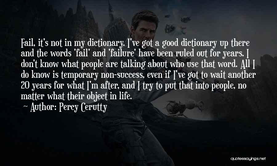 Failure And Success In Life Quotes By Percy Cerutty