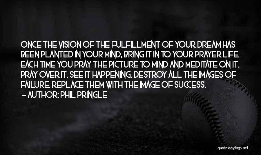 Failure And Success In Life Quotes By Phil Pringle