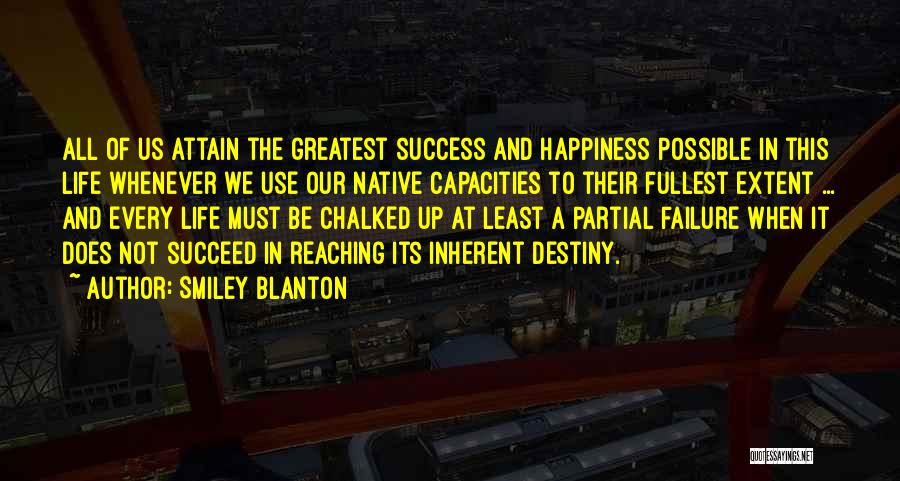 Failure And Success In Life Quotes By Smiley Blanton