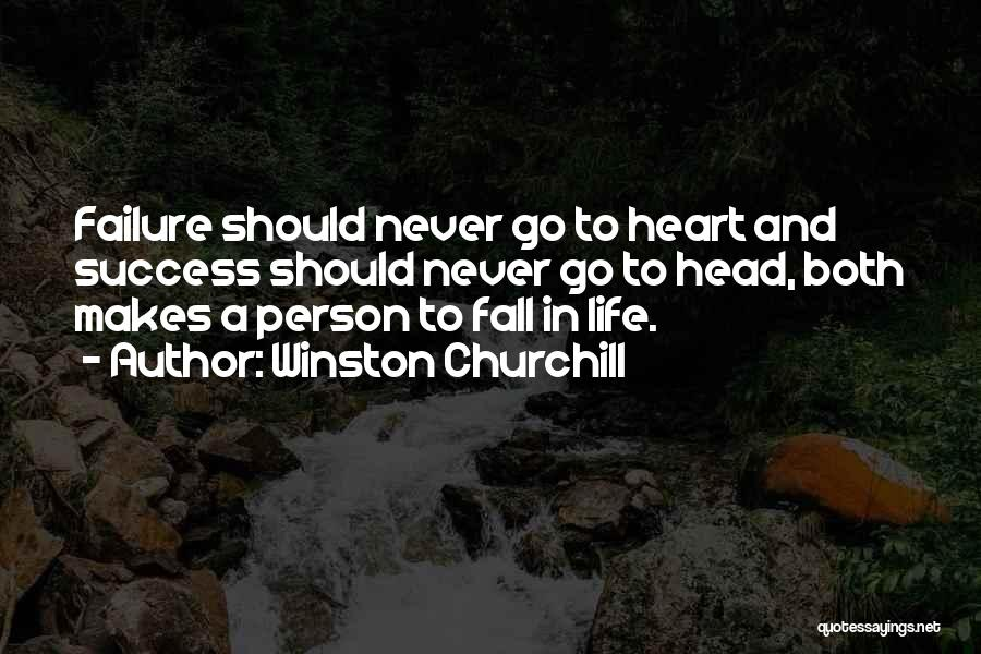 Failure And Success In Life Quotes By Winston Churchill