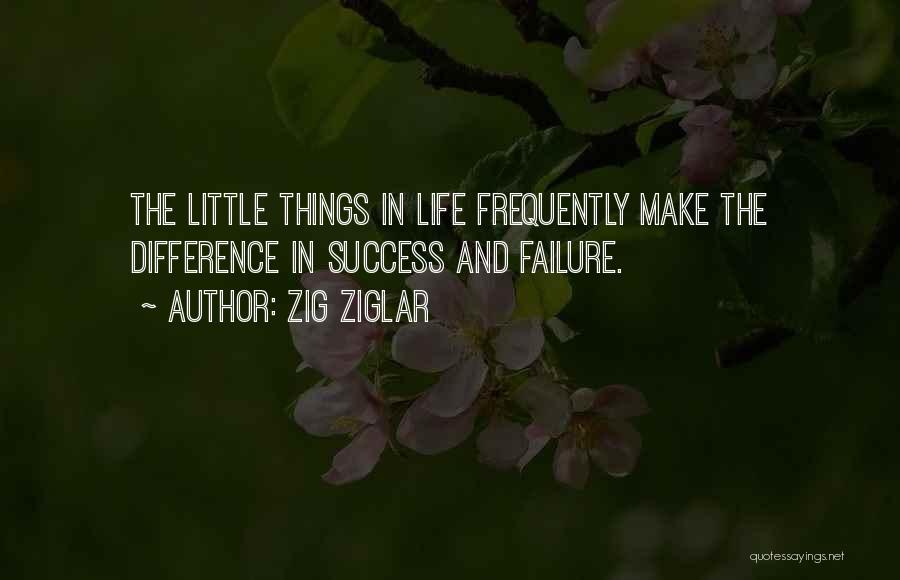 Failure And Success In Life Quotes By Zig Ziglar
