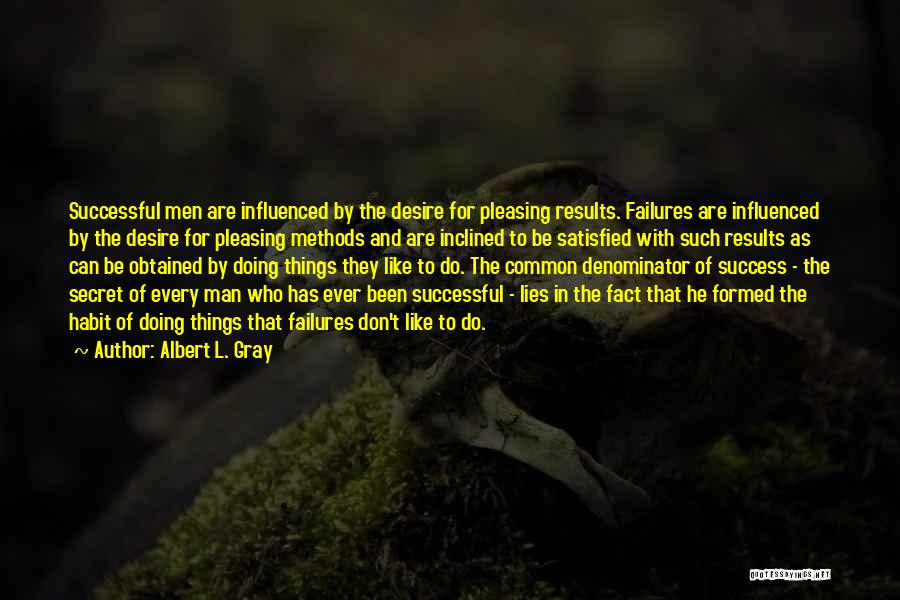 Failures To Success Quotes By Albert L. Gray
