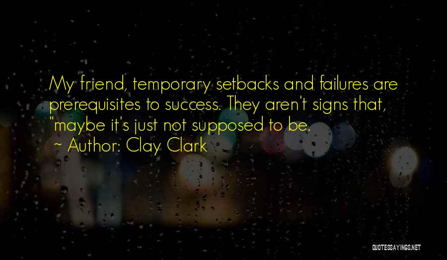 Failures To Success Quotes By Clay Clark