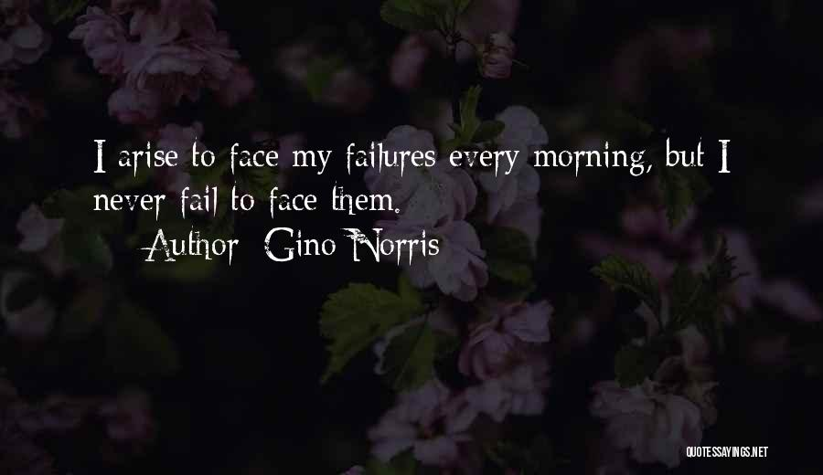 Failures To Success Quotes By Gino Norris