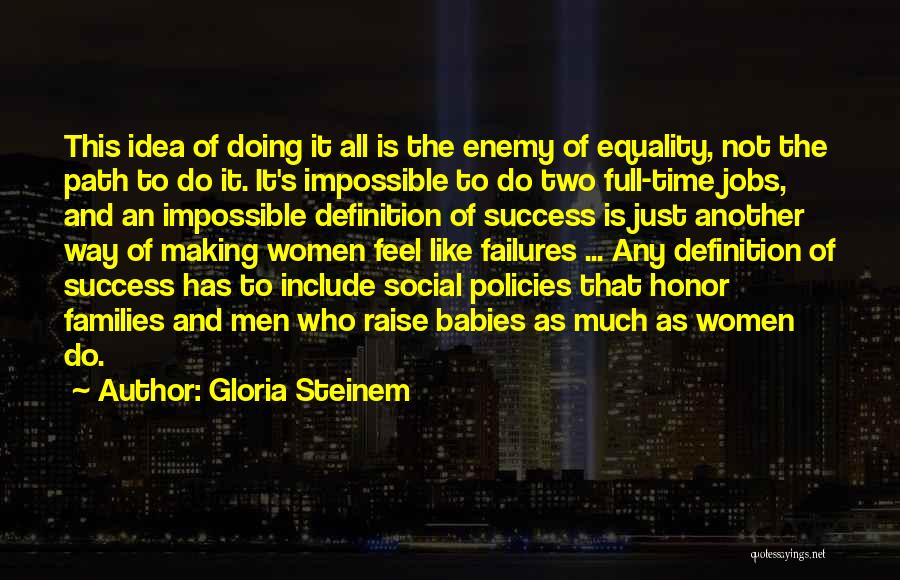 Failures To Success Quotes By Gloria Steinem