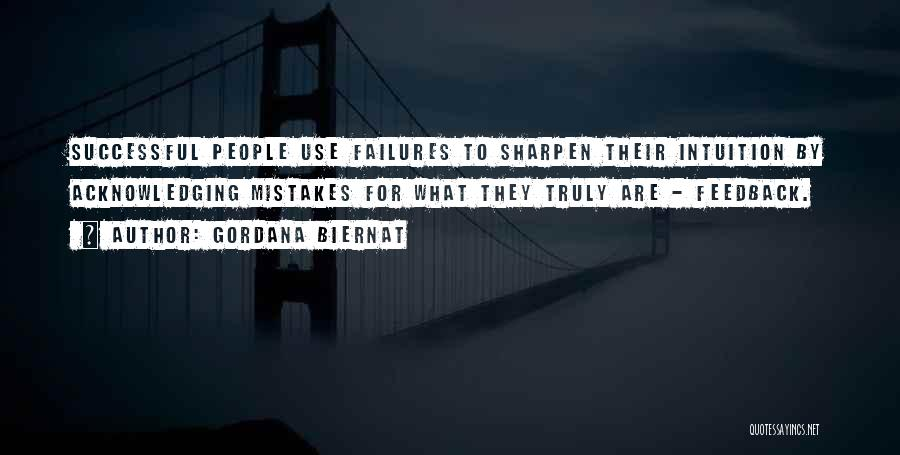 Failures To Success Quotes By Gordana Biernat