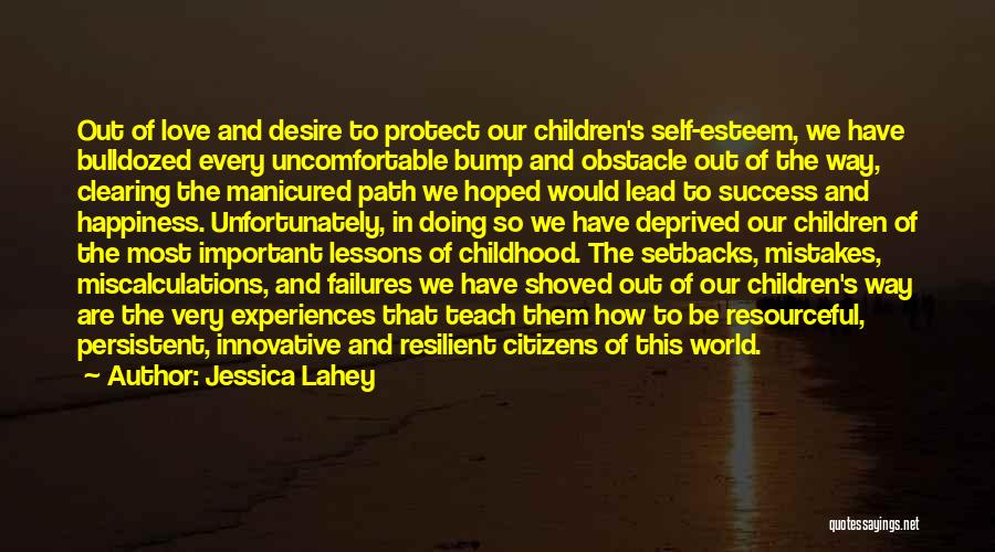 Failures To Success Quotes By Jessica Lahey