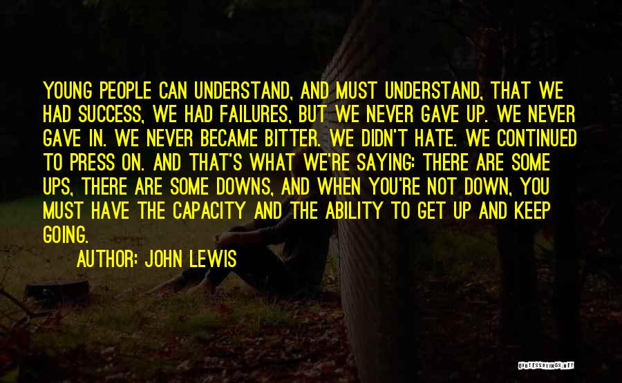 Failures To Success Quotes By John Lewis