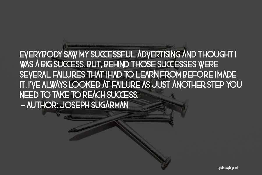 Failures To Success Quotes By Joseph Sugarman