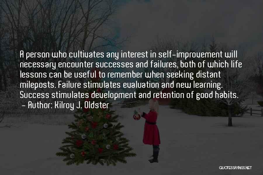 Failures To Success Quotes By Kilroy J. Oldster