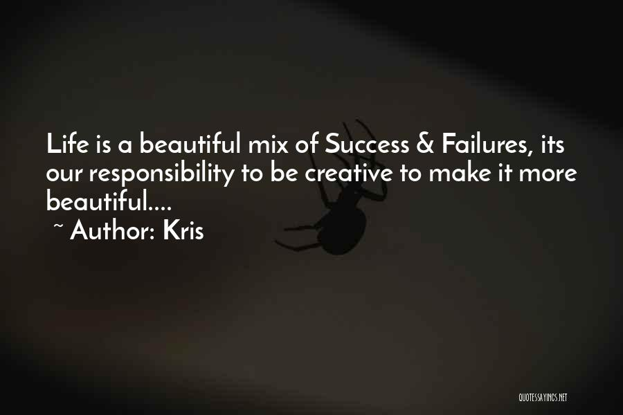 Failures To Success Quotes By Kris