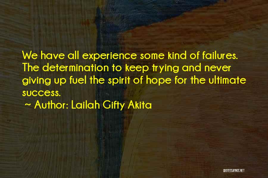 Failures To Success Quotes By Lailah Gifty Akita