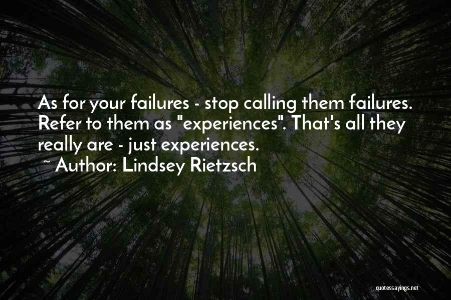 Failures To Success Quotes By Lindsey Rietzsch