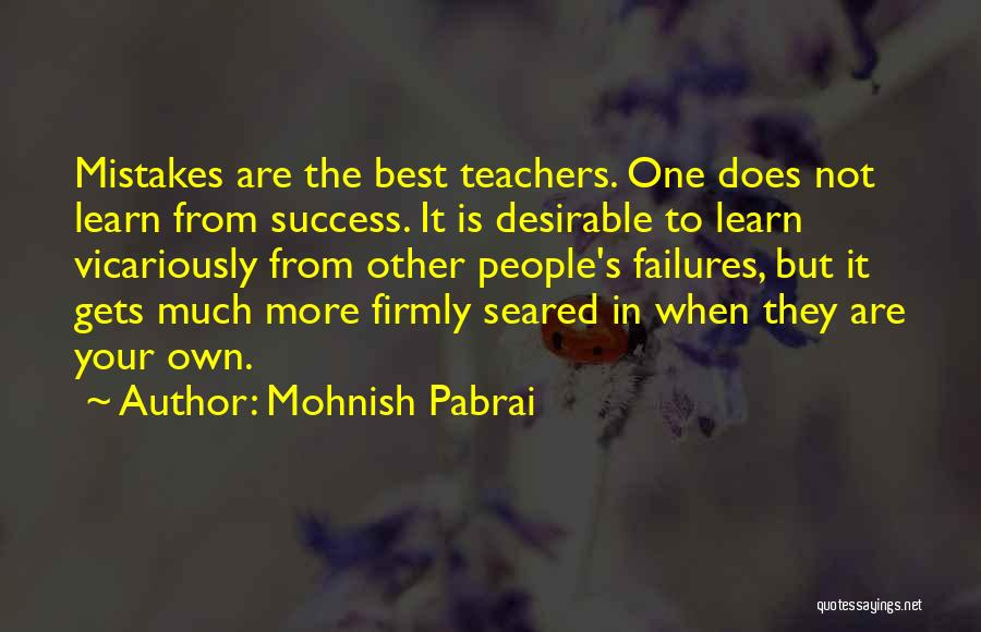Failures To Success Quotes By Mohnish Pabrai